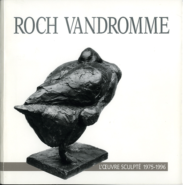 1997 Catalogue L'oeuvre sculpté 1975-1996